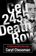 Cell 2455, Death Row A Condemned Man's Own Story