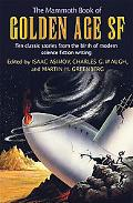 Mammoth Book of Golden Age Science Fiction Short Novels of the 1940's