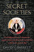Brief History of Secret Societies The Hidden Powers of Clandestine Organizations and Elites ...