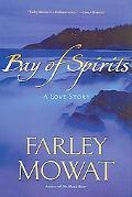 Bay of Spirits A Love Story