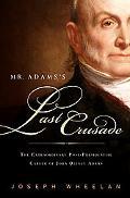Mr. Adam's Last Crusade