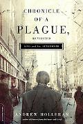 Chronicle of a Plague, Revisited