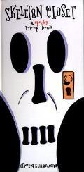 Skeleton Closet: A Spooky Pop-up Book, Vol. 1 - Steven Guarnaccia - Pop Up Book