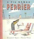 Pig Named Perrier