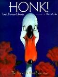 Honk! The Story of a Prima Swanerina