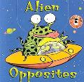 Alien Opposites - Matthew Van Fleet - Board Book - BOARD
