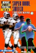 The Super Bowl Switch: I Was Dan Marino, Vol. 0 - Gordon Korman - Mass Market Paperback