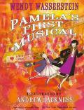 Pamela's First Musical - Wendy Wasserstein