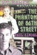 Phantom of 86th Street