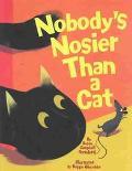 Nobody's Nosier Than a Cat