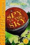 Spy in the Sky (Hyperion Chapters)