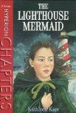 Lighthouse Mermaid (Hyperion chapters)