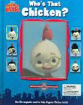 Who's That Chicken?