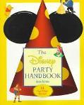 The Disney Party Handbook: 14 Fun-Filled Parties