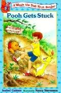 Pooh Gets Stuck: (Winnie the Pooh Series: First Readers) - Isabel Gaines - Paperback