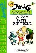 A Day with Dirtbike (Doug Chronicles #4), Vol. 4