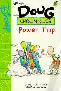 Power Trip (Doug Chronicles #5), Vol. 5