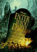 Disney's Enter If You Dare! Scary Tales from the Haunted Mansion