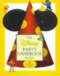 The Disney Party Handbook: 14 Fun Filled Parties 98