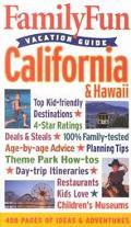 Family Fun Vacation Guide California & Hawaii