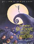 Tim Burton's Nightmare Before Christmas The Film the Art, the Vision