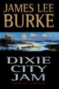 Dixie City Jam (A Dave Robicheaux Novel)