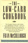Low-Carb Cookbook The Complete Guide to the Healthy Low-Carbohydrate Lifestyle  With over 10...