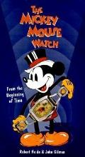 The Mickey Mouse Watch - Robert Heide - Hardcover - 1 ED