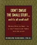 Don't Sweat the Small Stuff...And It's All Small Stuff - Richard Carlson - Hardcover - Gift