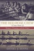 Red Rose Crew - Daniel J. Boyne
