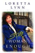Still Woman Enough A Memoir