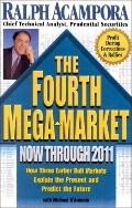 Fourth Mega-Market Now Through 2011  How Three Earlier Bull Markets Explain the Present and ...