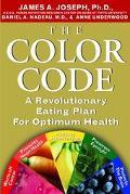 Color Code A Revolutionary Eating Plan for Optimum Health