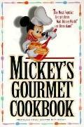Mickeys Gourmet Cookbook