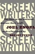 Screenwriters on Screenwriting The Best in the Business Discuss Their Craft