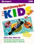 Birnbaum's Walt Disney World for Kids, by Kids, 1996 - Birnbaum - Paperback