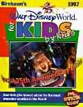 Birnbaum's Walt Disney World for Kids, by Kids 1997 The Official Guide