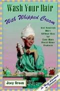 Wash Your Hair: With Whipped Cream