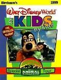 Birnbaum's Walt Disney World for Kids, by Kids 1999