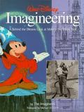 Walt Disney Imagineering A Behind the Dreams Look at Making the Magic Real
