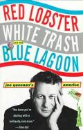 Red Lobster White Trash and the Blue Lagoon Joe Queenan's America