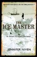 Ice Master The Doomed 1913 Voyage of the Karluk