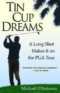 Tin Cup Dreams A Long Shot Makes It on the Pga Tour