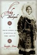 Ada Blackjack A True Story Of Survival In The Arctic