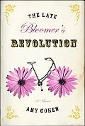 Late Bloomer's Revolution: A Memoir