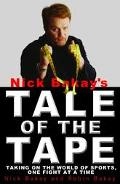 Nick Bakay's Tale of the Tape Taking on the World of Sports, One Fight at a Time