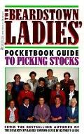 Beardstown Ladies' Pocketbook Guide to Picking Stocks - Beardstown Ladies - Mass Market Pape...