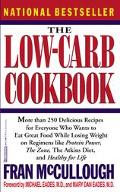 Low-Carb Cookbook The Complete Guide to the Healthy Low-Carbohydrate Lifestyle  With over 25...