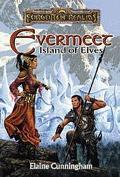 Evermeet: Island of Elves - Elaine Cunningham - Hardcover