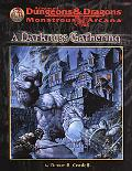 Darkness Gathering - Bruce R. Cordell - Paperback